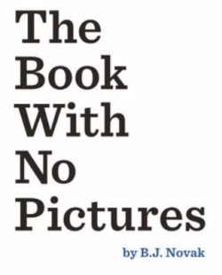The Book with no Pictures B.J. Novak