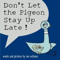 Book Cover: Don't Let the Pigeon Stay Up Late