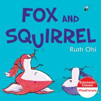 Book Cover: Fox and Squirrel