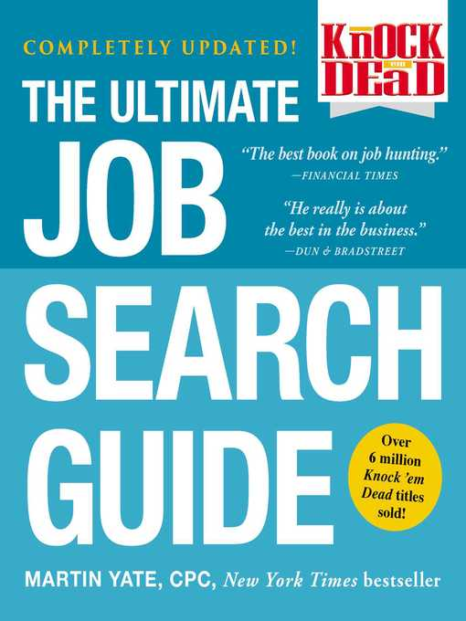 Knock em' dead: The ultimate job search guide